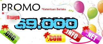 Promo Domain Murah .COM/.NET/.ORG/.INFO/.BIZ Rp.69.000 (Selesai)