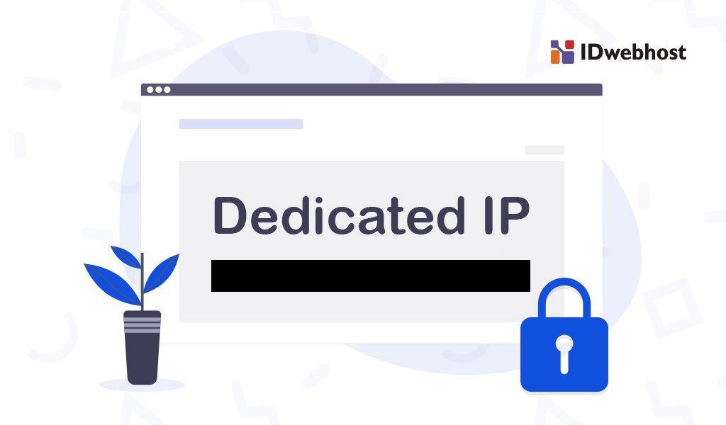 Dedicated IP Address, Apakah Perlu Digunakan?