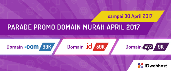 PARADE PROMO DOMAIN MURAH APRIL 2017