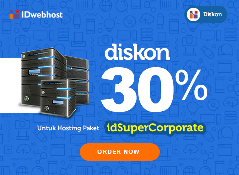 Diskon Hosting 30 % idSuperCorporate Plus Gratis Domain