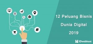 12 Peluang Bisnis Dunia Digital 2019