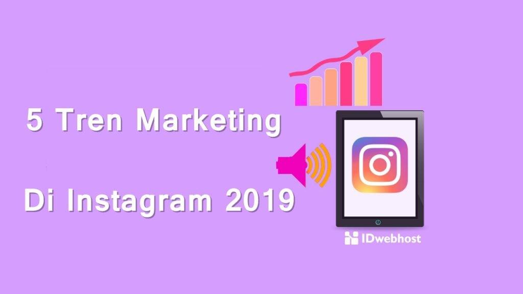 5 Tren Marketing di Instagram 2019