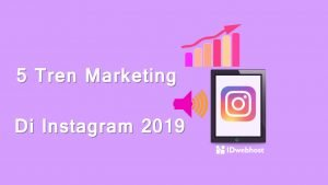 5 Tren Marketing di Instagram 2019