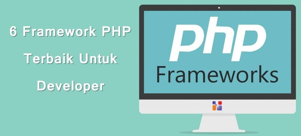 6 Framework PHP Terbaik Untuk Developer