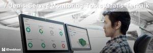 7 Jenis Server Monitoring Tools Gratis Terbaik
