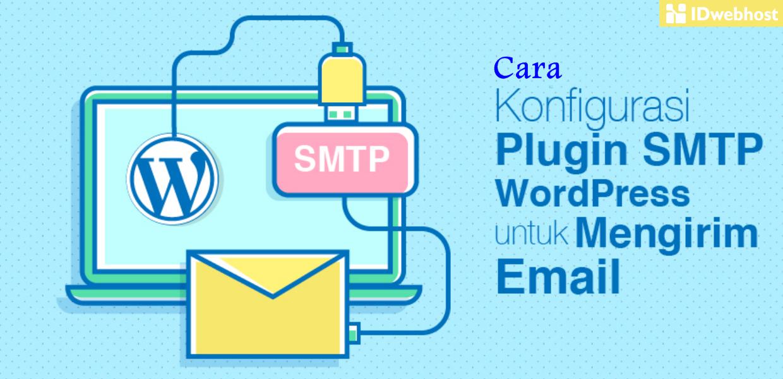 Cara Konfigurasi Plugin SMTP WordPress untuk Mengirim Email
