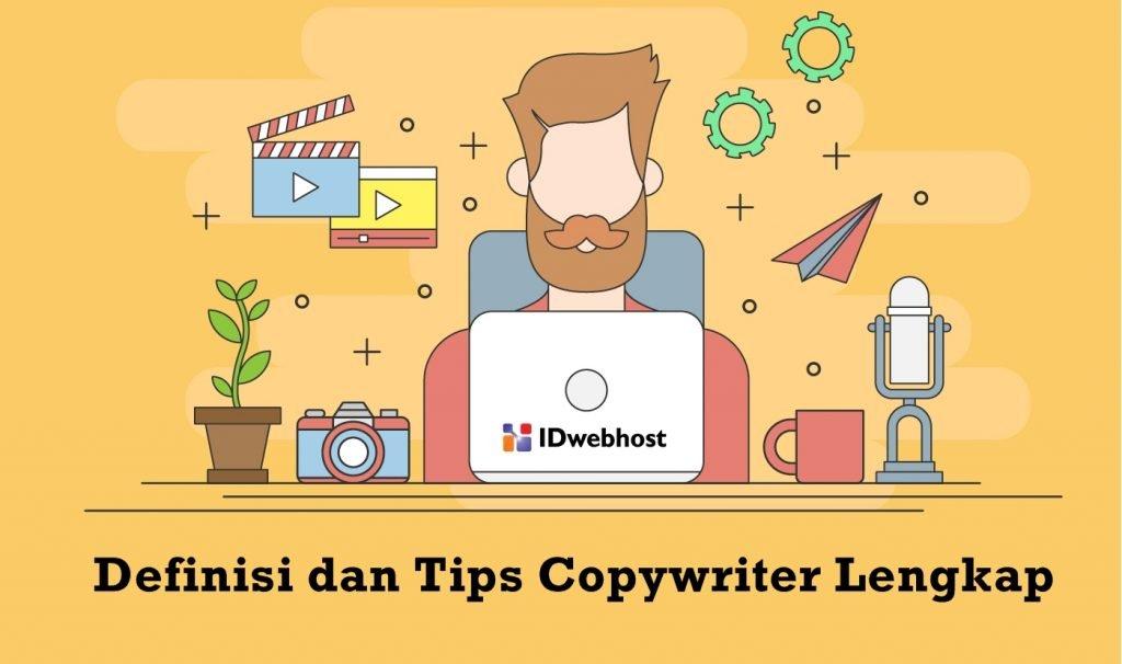 Definisi dan Tips Menjadi Seorang Copywriter Lengkap