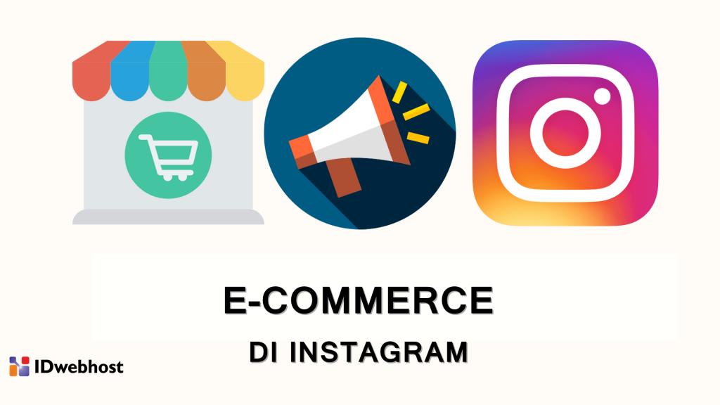 E-commerce instagram marketing