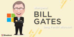 Mengenal Bill Gates Sang Pendiri Microsoft
