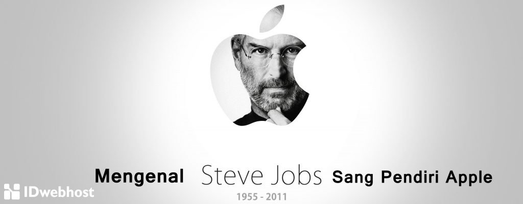 Mengenal Steve Jobs Sang Pendiri Apple