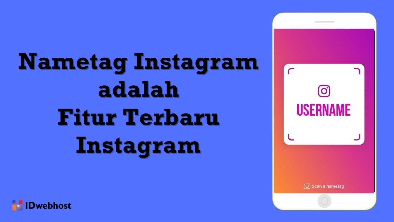 Nametag Instagram : Fitur Terbaru Instagram