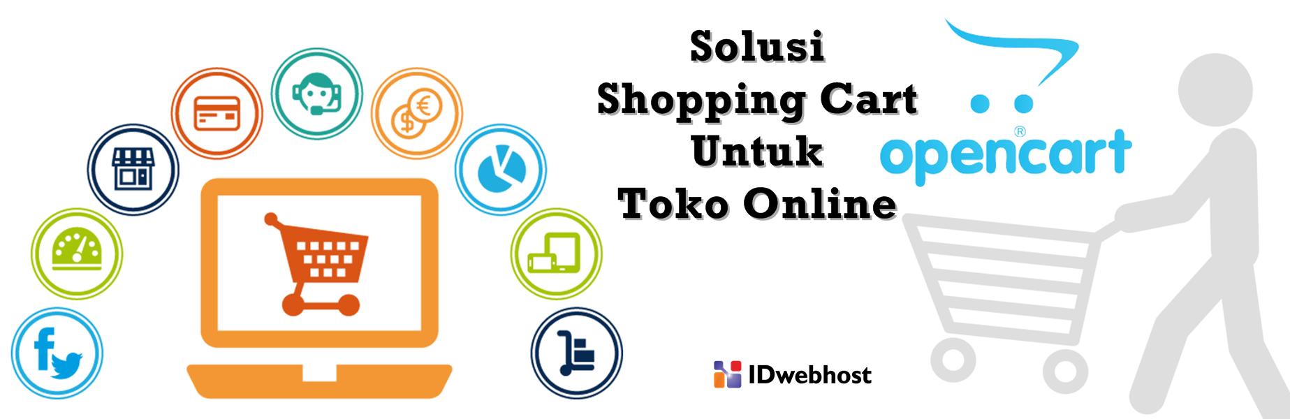Open Cart, Solusi Shopping Cart Untuk Toko Online