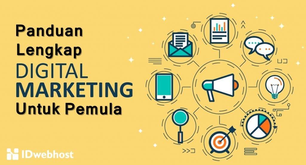 Panduan Lengkap Digital Marketing Untuk Pemula