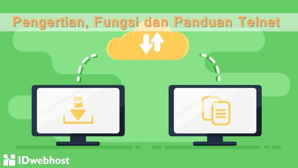 Pengertian, Fungsi dan Panduan Telnet
