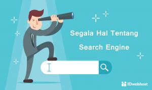 Segala Hal Tentang Search Engine