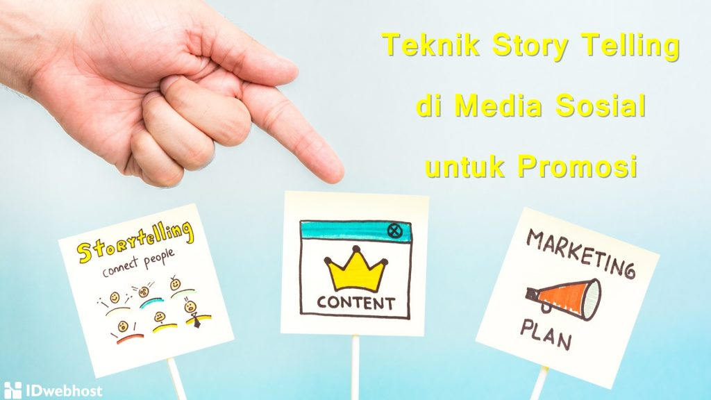 Teknik Story Telling di Media Sosial untuk Promosi
