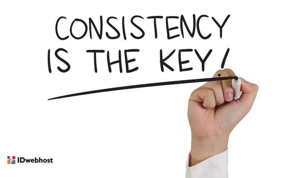 konsisten dalam bekerja sampai berhasil