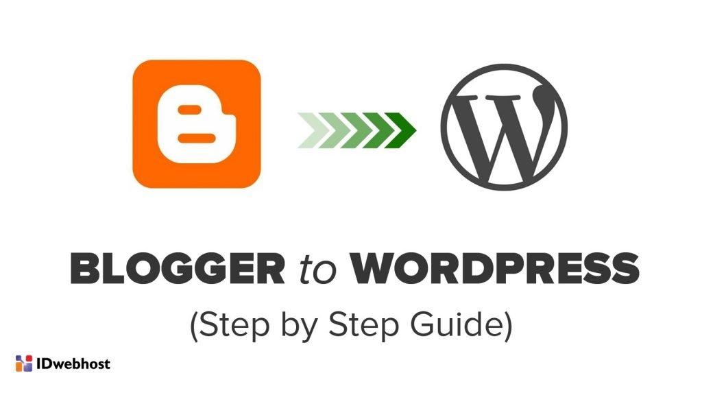 Panduan Migrasi Blogger ke WordPress Tanpa Kehilangan Google Ranking