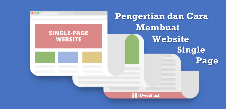 Pengertian dan Cara Membuat Website Single Page