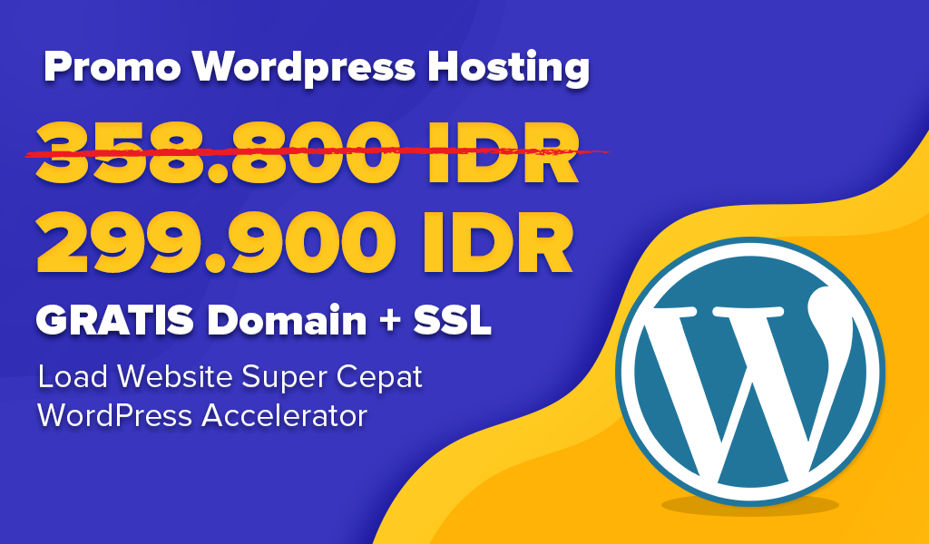 Promo Wordpress Hosting hanya 299.900 IDR