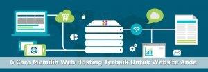 Tips Memilih Web Hosting Terbaik dan Terpercaya