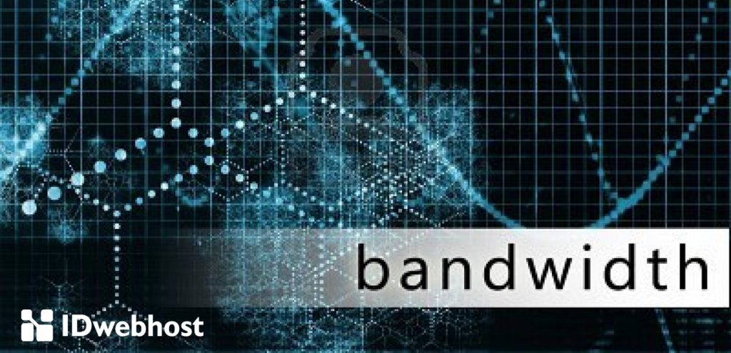 Apa itu bandwidth