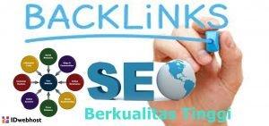 Kriteria Backlinks Berkualitas Tinggi Untuk Keperluan SEO