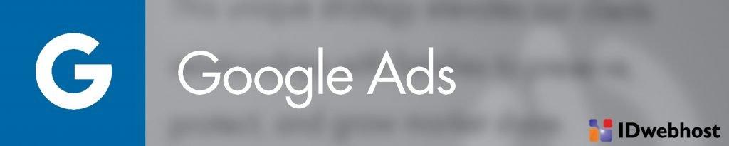 Mengenal Google Ads Sebagai Pengganti Google AdWords