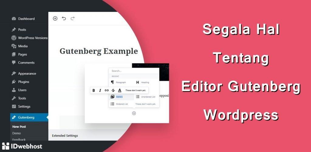 Segala Hal Tentang Editor Gutenberg Wordpress
