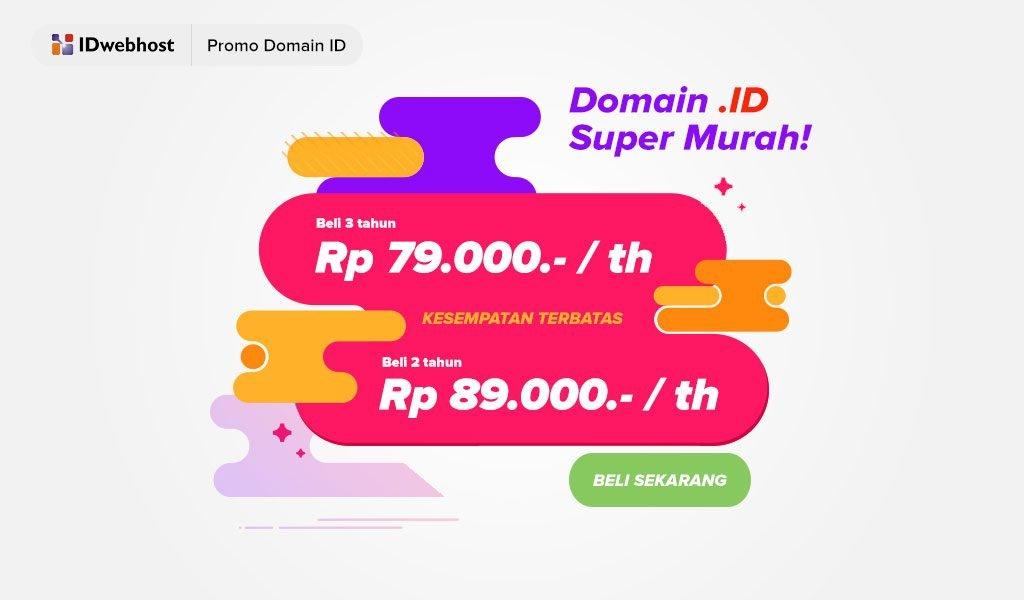Promo Domain ID Super Murah Rp 89.000 Buruan Serbu