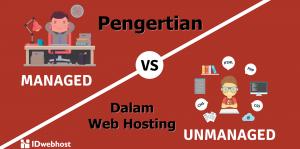 Pengertian Managed dan Unmanaged dalam Web Hosting