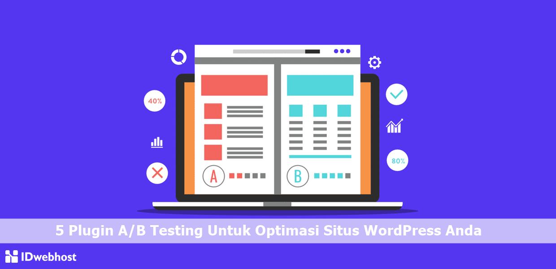 5 Plugin A/B Testing Untuk Optimasi Situs WordPress Anda