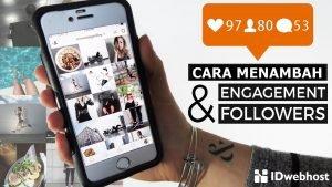 Cara Menambah Followers dan Engagement Pada Instagram