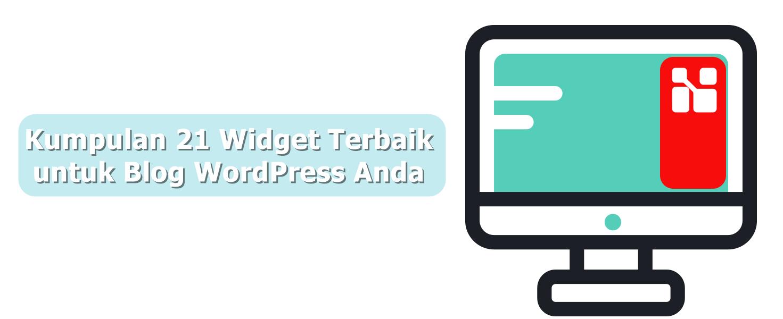Kumpulan 21 Widget Terbaik untuk Blog WordPress Anda
