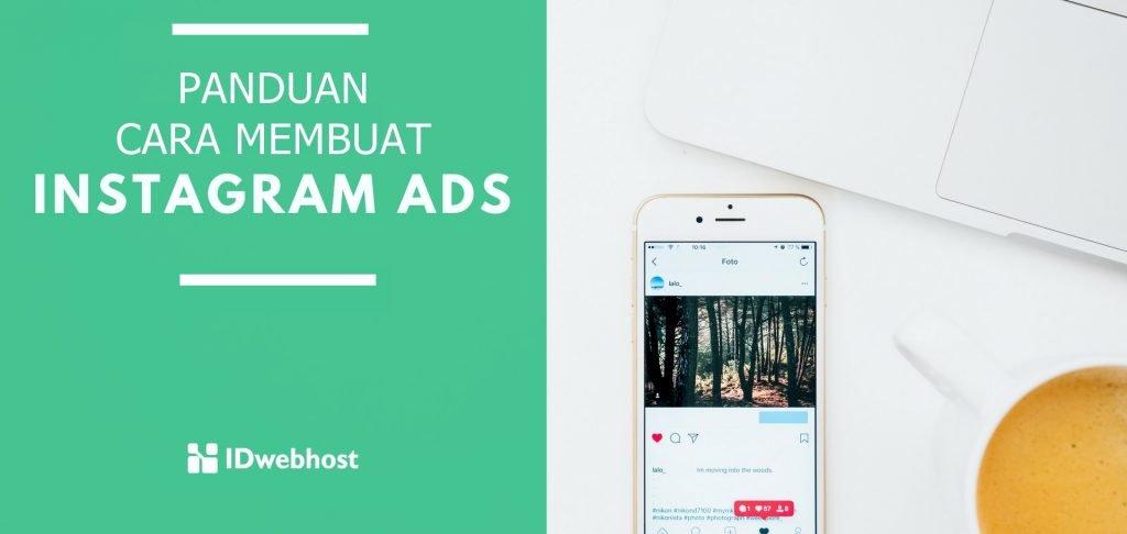 Panduan Lengkap Cara Membuat Instagram Ads