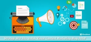 Strategi SEO Jitu Untuk Visual Content Marketing Blog 2019