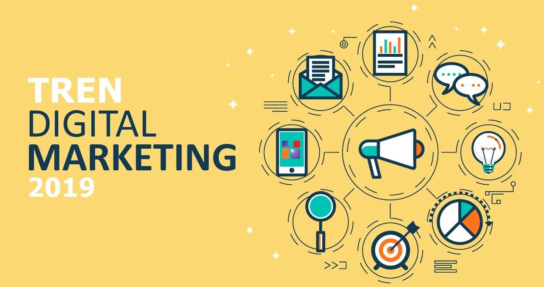 Tren Digital Marketing 2019 yang Harus Anda Ketahui