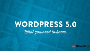 Wordpress Update 5.0! Ini Keunggulannya!