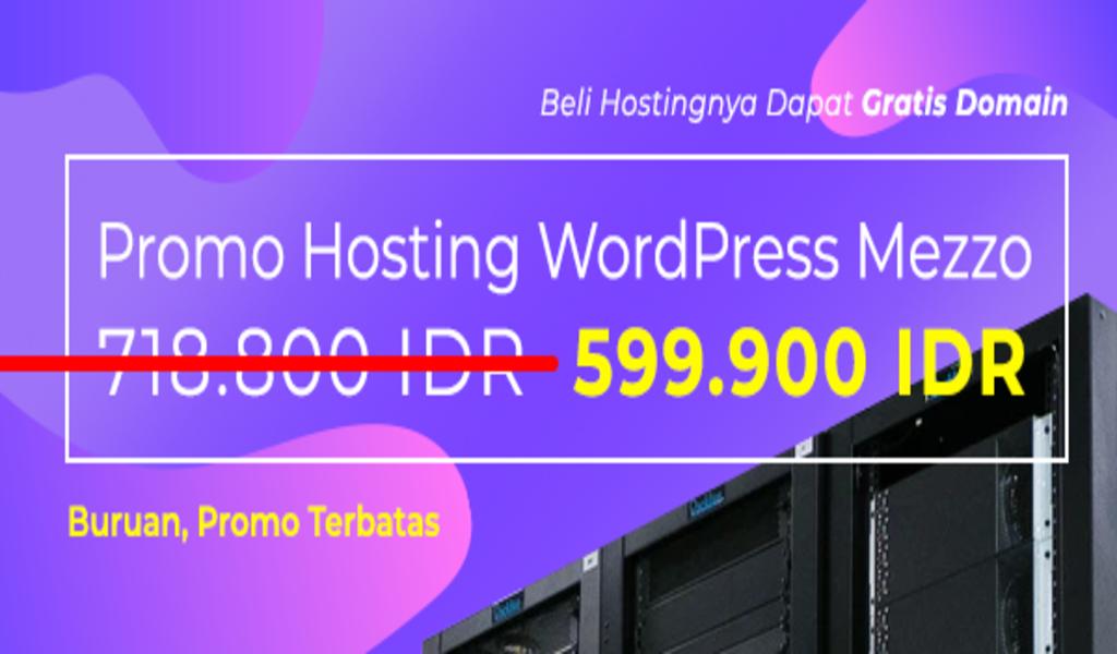 Promo Hosting WordPress Mezzo 1 Tahun 599.900 IDR