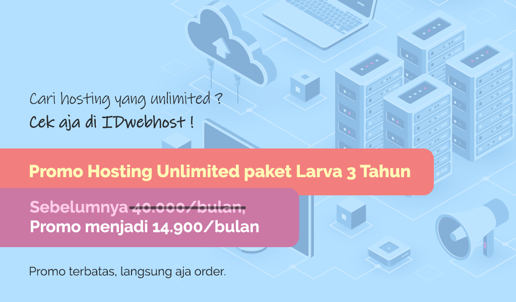 Promo Hosting Unlimited Hanya 14.900 IDR