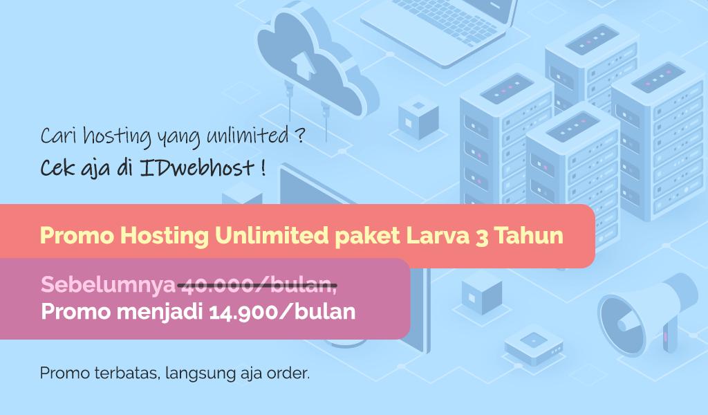 Promo Hosting Unlimited Hanya 14.900 IDR