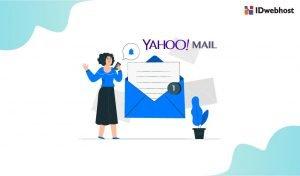 Panduan Lengkap: Yahoo Mail Indonesia