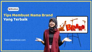 Membuat Nama Brand Yang Tepat - Part 2 | Tips Dunia Digital