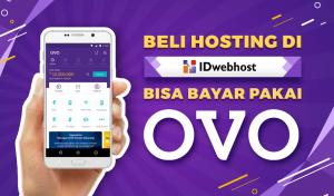 Beli Hosting di IDwebhost Bisa Menggunakan Metode Pembayaran OVO