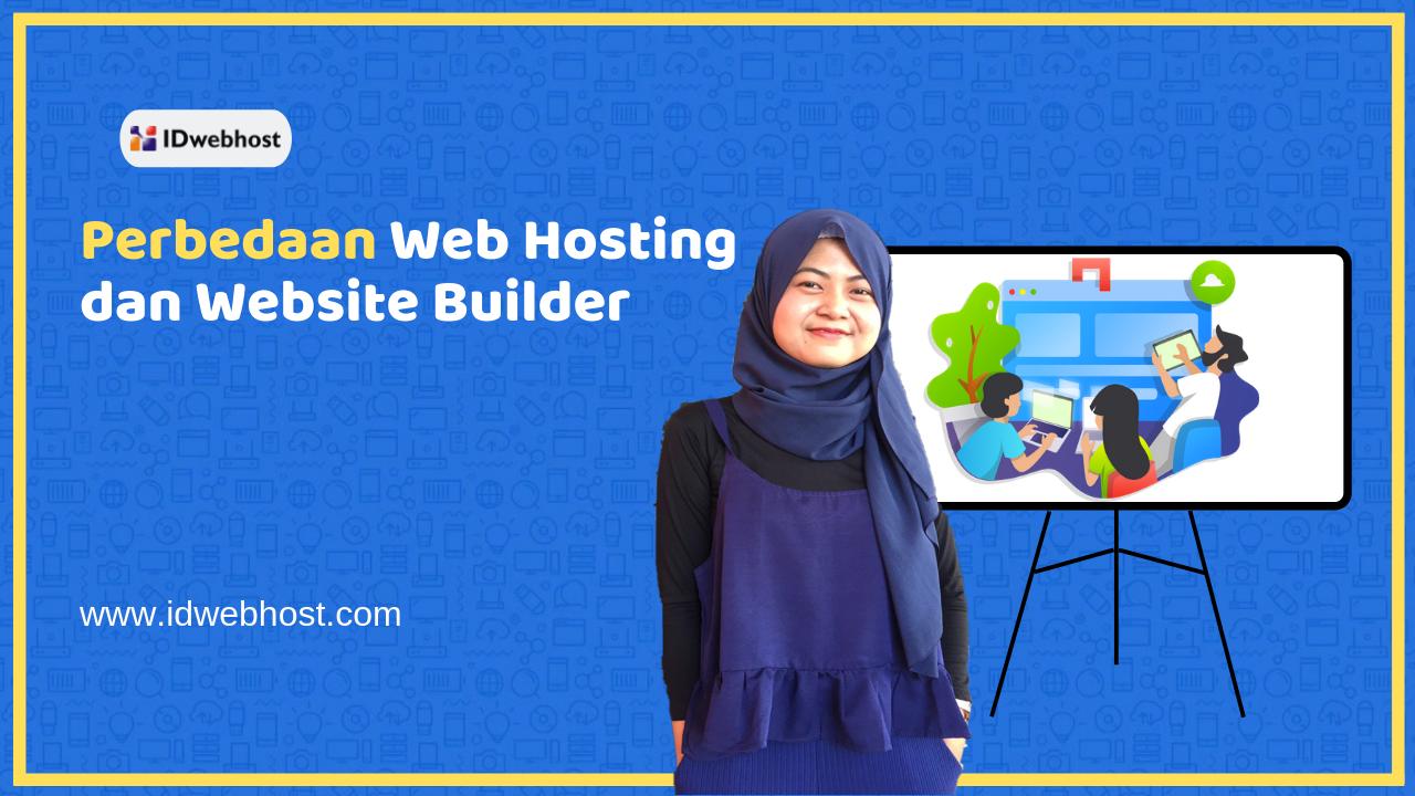 Inilah Perbedaan Web Hosting dan Website Builder