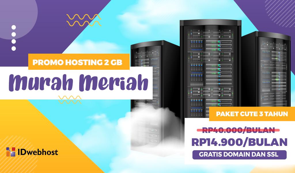 Promo Hosting Murah 2GB Hanya Rp14.900. Gratis Domain & SSL