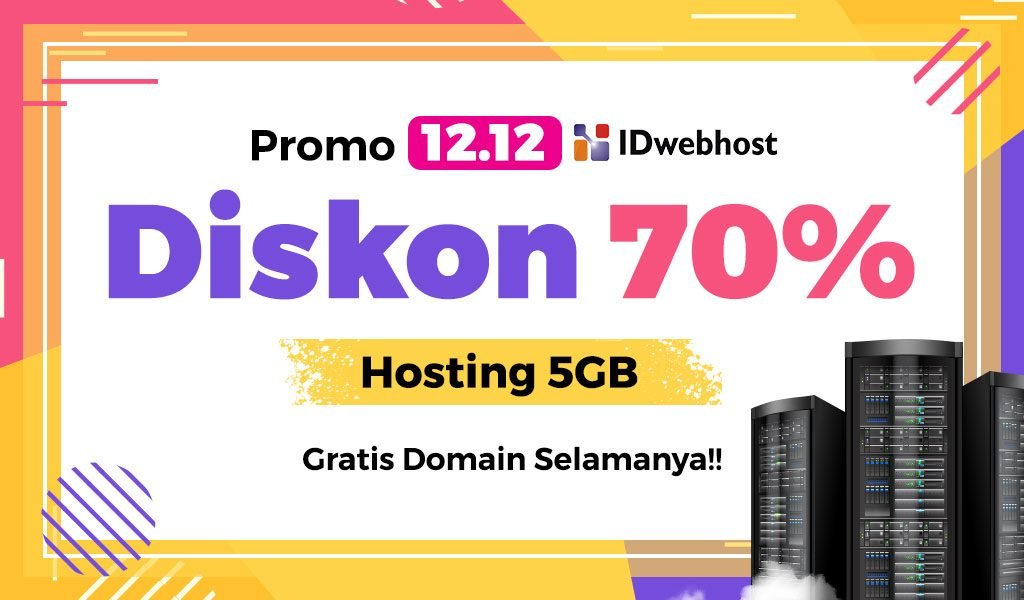 Harbolnas 12.12 2019! Diskon 70% Hosting 5GB