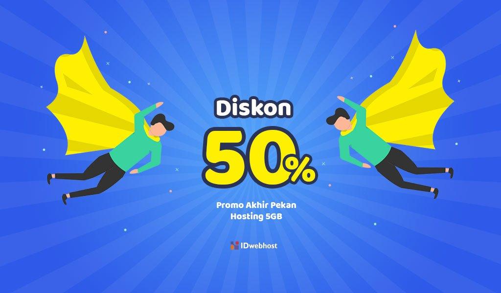 Promo Akhir Pekan Hosting 5GB Diskon 50%