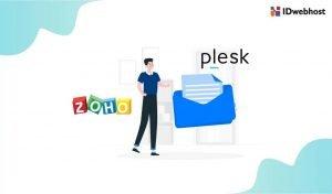 Begini Cara Setting Email Zoho di Plesk Panel Hosting