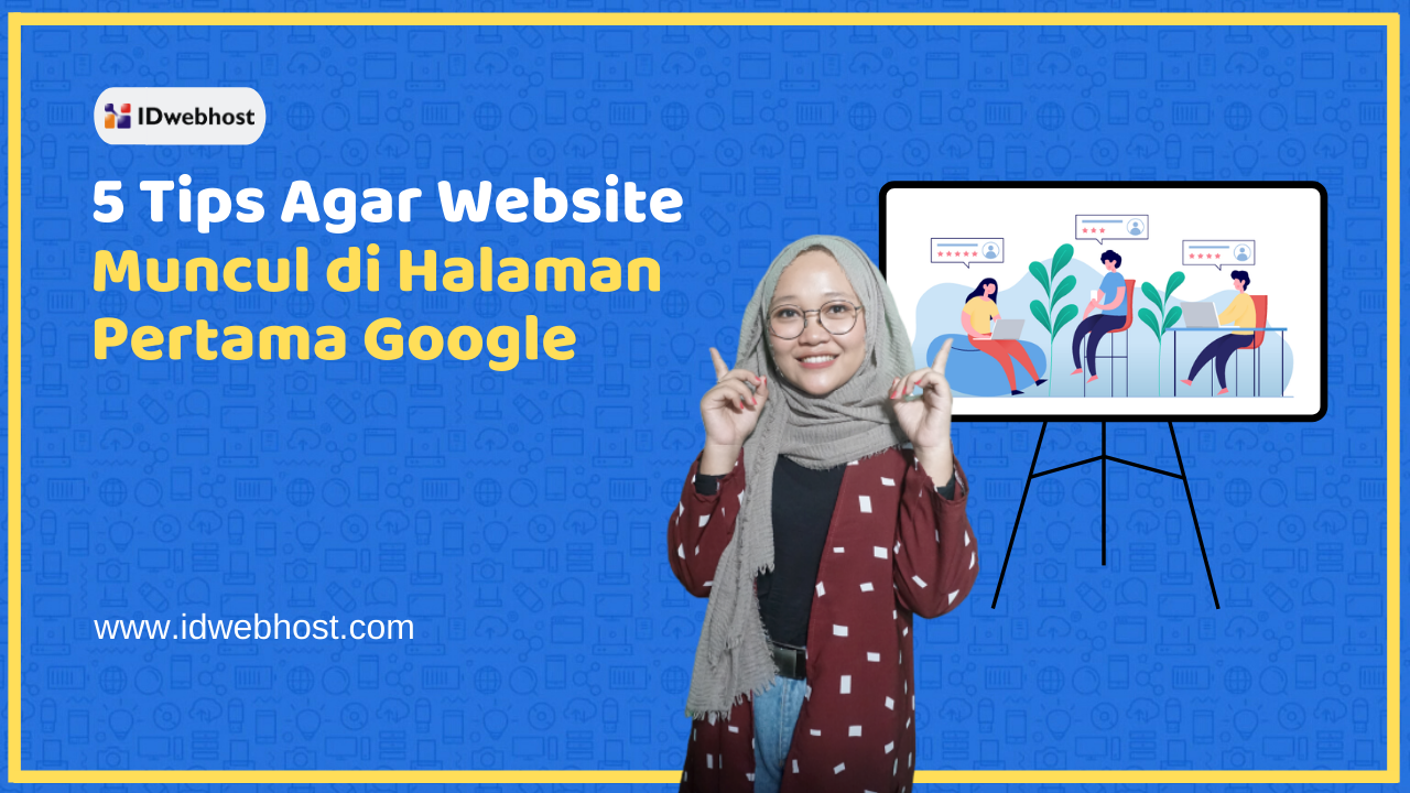 Tips Website Muncul di Halaman Utama Google - Part 5 | Cara Optimasi Website